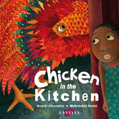 Click for more detail about Chicken in the Kitchen by Nnedi Okorafor