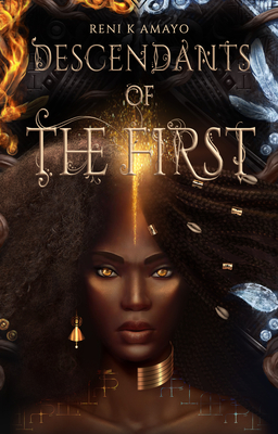 Click for more detail about Descendants of the First by Reni K. Amayo