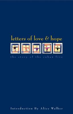 Click for more detail about Letters of Love & Hope: The Story of the Cuban Five by Nancy Morejón