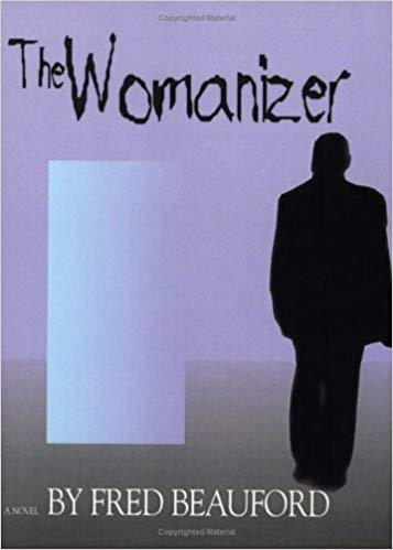 Click for more detail about The Womanizer by Fred Beauford