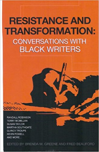 Click for more detail about 1: Resistance and Transformation: Conversations with Black Writers by Brenda M. Greene and Fred Beauford