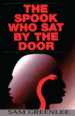 Click for more detail about The Spook Who Sat By The Door by Sam Greenlee