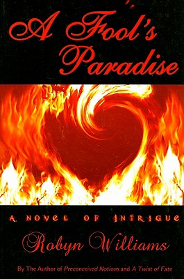Click for more detail about A Fool's Paradise by Robyn Williams