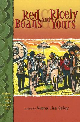 Click for more detail about Red Beans And Ricely Yours: Poems (New Odyssey Series) by Mona Lisa Saloy