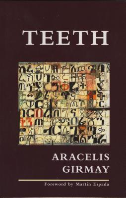Click for more detail about Teeth by Aracelis Girmay