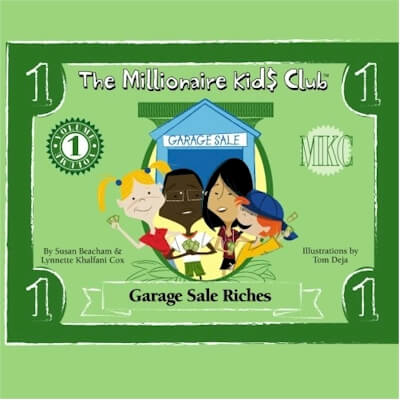 Click for more detail about The Millionaire Kids Club - Garage Sale Riches by Lynnette Khalfani-Cox