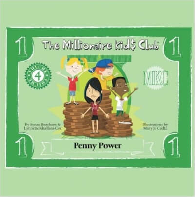 Click for more detail about The Millionaire Kids Club: Penny Power by Lynnette Khalfani-Cox