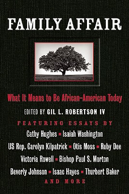 Click for a larger image of Family Affair: What It Means To Be African American Today