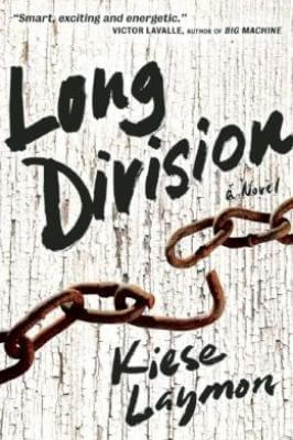 Click for more detail about Long Division by Kiese Laymon