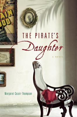 Click for more detail about The Pirate's Daughter by Margaret Cezair-Thompson