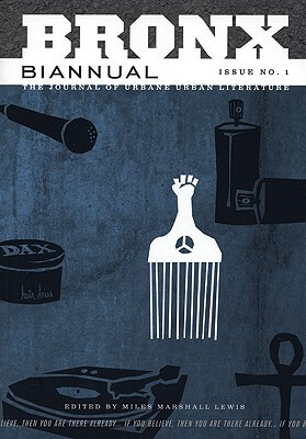 Click for a larger image of Bronx Biannual (The Journal of Urbane Urban Literature)