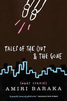 Click for more detail about Tales of the Out & Gone by Amiri Baraka