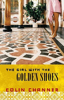 Click for more detail about The Girl with The Golden Shoes by Colin Channer