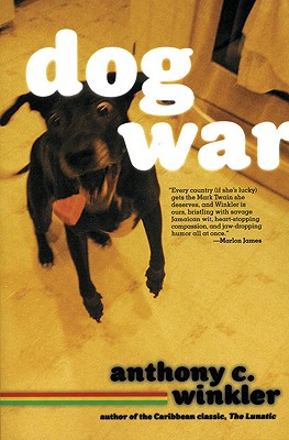 Click for more detail about Dog War by Anthony Winkler