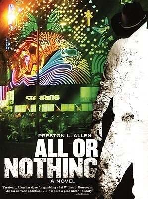 Click for more detail about All or Nothing by Preston L. Allen