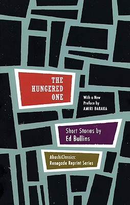 Click for more detail about The Hungered One: Short Stories (Renegade Reprint Series) by Ed Bullins