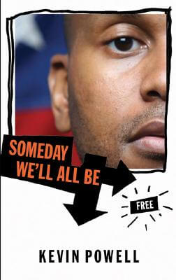 Click for more detail about Someday We'll All Be Free by Kevin Powell