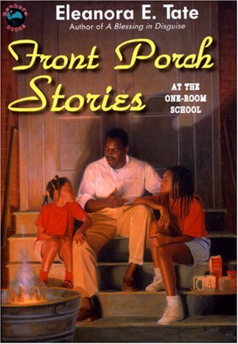 Click for more detail about Front Porch Stories at The One-Room School by Eleanora E. Tate