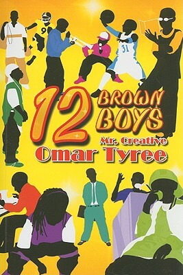 Click for more detail about 12 Brown Boys by Omar Tyree