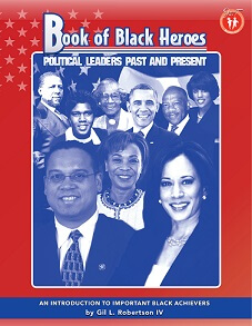 Click for a larger image of Book of Black Heroes: Political Leaders Past and Present