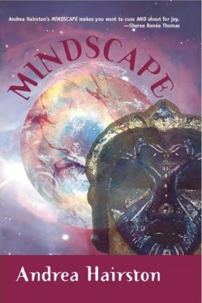 Click for more detail about Mindscape by Andrea Hairston