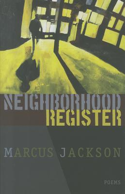 Click for more detail about Neighborhood Register by Marcus Jackson