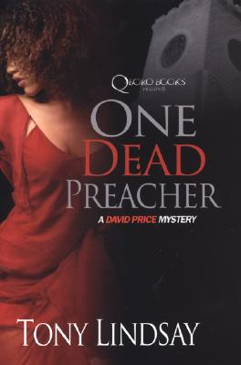 Click for more detail about One Dead Preacher: David Price Mysteries by Tony Lindsay