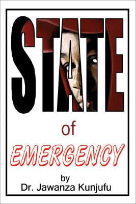 Click for more detail about State of Emergency by Jawanza Kunjufu