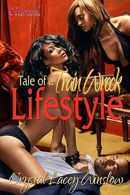 Click for more detail about Tale Of A Train Wreck Lifestyle by Crystal Lacey Winslow