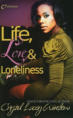 Click for more detail about Life, Love & Loneliness by Crystal Lacey Winslow