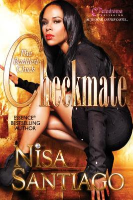Click for more detail about Checkmate - the Baddest Chick by Nisa Santiago