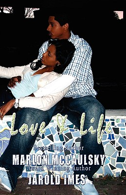 Click for more detail about Love & Life by Marlon McCaulsky and Jarold Imes