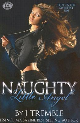 Click for more detail about Naughty Little Angel by J. Tremble