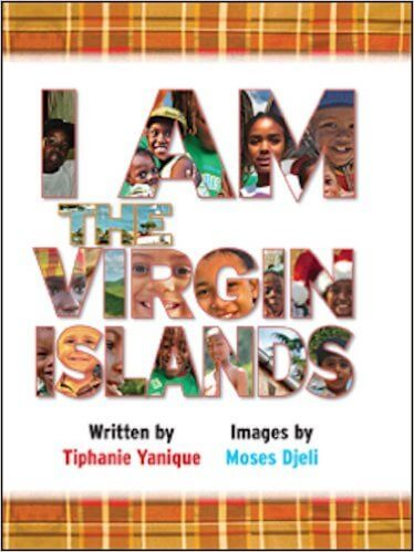 Click for more detail about I Am The Virgin Islands by Tiphanie Yanique