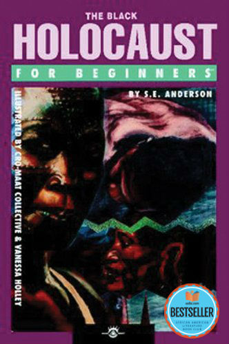 Click for more detail about The Black Holocaust For Beginners by Sam Anderson
