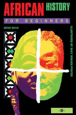 Click for more detail about African History For Beginners by Herb Boyd