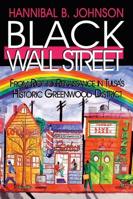 Book Cover Black Wall Street: From Riot to Renaissance in Tulsa's Historic Greenwood District by Hannibal B. Johnson