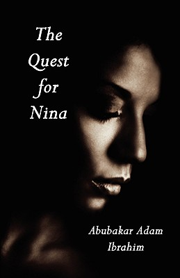 Click for more detail about The Quest for Nina by Abubakar Adam Ibrahim