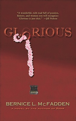 Click for more detail about Glorious by Bernice L. McFadden