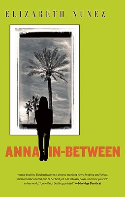 Click for more detail about Anna In-Between by Elizabeth Nunez