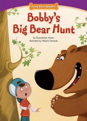 Click for more detail about Bobby's Big Bear Hunt (Funny Bone Readers: Living Healthy) by Gwendolyn Hooks
