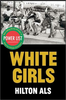 Click for more detail about White Girls by Hilton Als