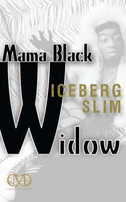 Click for more detail about Mama Black Widow by Iceberg Slim