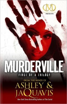 Click for more detail about Murderville by Ashley Antoinette and JaQuavis Coleman