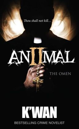 Click for more detail about Animal 2: The Omen by K'wan