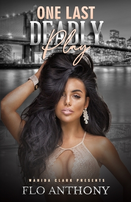 Click for more detail about One Last Deadly Play by Flo Anthony
