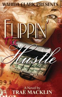 Book Cover Flippin' the Hustle by Trae Macklin