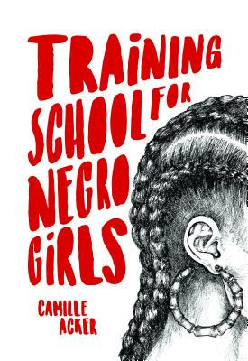 Discover other book in the same category as Training School for Negro Girls by Camille Acker