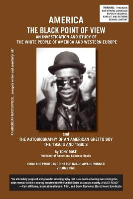Click for more detail about America The Black Point Of View by Tony Rose