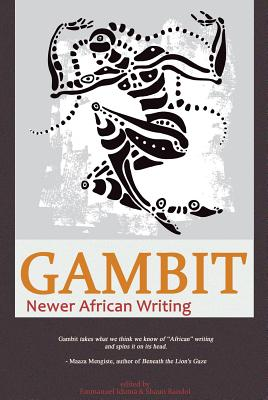 Click for a larger image of Gambit: Newer African Writing